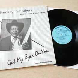 """Виниловые пластинки - Otis """"Smokey"""" Smothers And His Ice Cream Men - Got My Eyes On You LP - Пластинка, 0"""