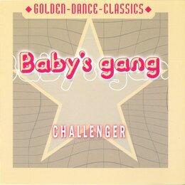 Музыкальные CD и аудиокассеты - Baby's Gang - Challenger (GDC 20604-2 ZYX Music), 0