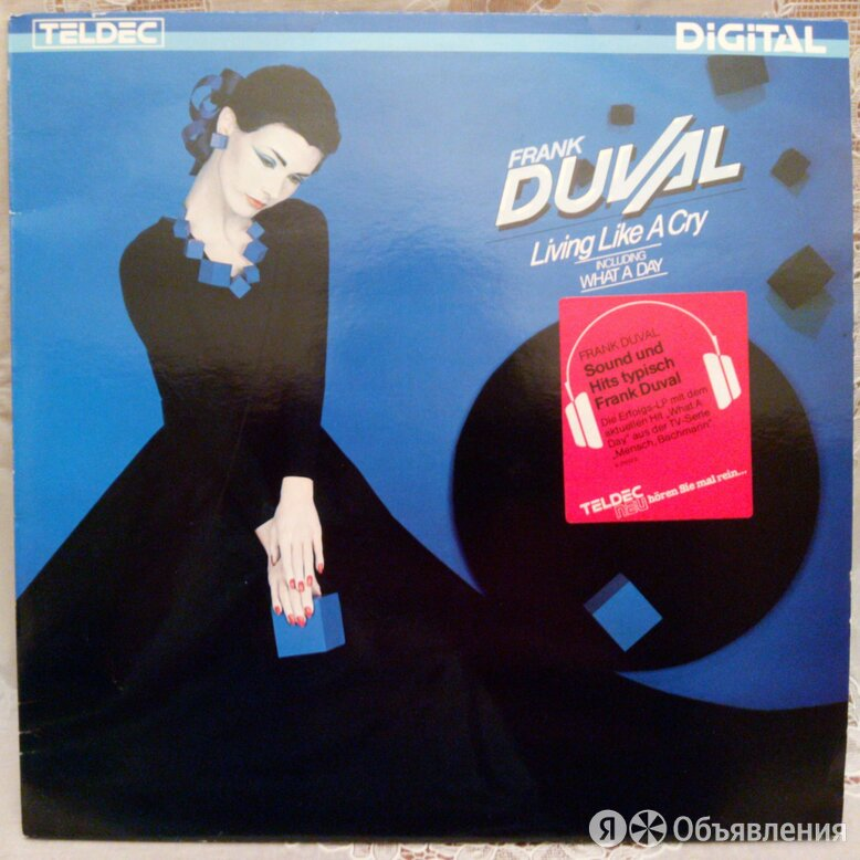 FRANK  DUVAL   1984   Living like a cry    по цене 2000₽ - Виниловые пластинки, фото 0