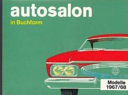Литература на иностранных языках - Автокаталог Autosalon in Buchform modelle 1967/68, 0