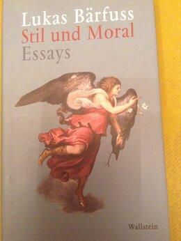 Литература на иностранных языках - Lukas Baerfuss  Stil und Moral Essays Wallstein…, 0