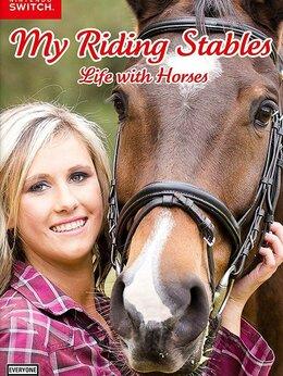 Игры для приставок и ПК - Игра My Riding Stables: Life With Horses (Switch), 0