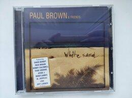 Музыкальные CD и аудиокассеты - Paul Brown & Friends – White Sand 2007 Audio CD, 0