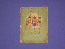 Литература на иностранных языках - Три поросенка 1948 г. на англ. языке, 0