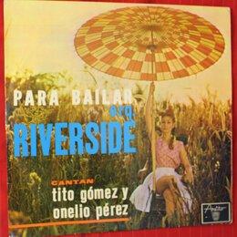Виниловые пластинки - Orquesta Riverside , Cantan: Tito Gómez Y Onelio…, 0