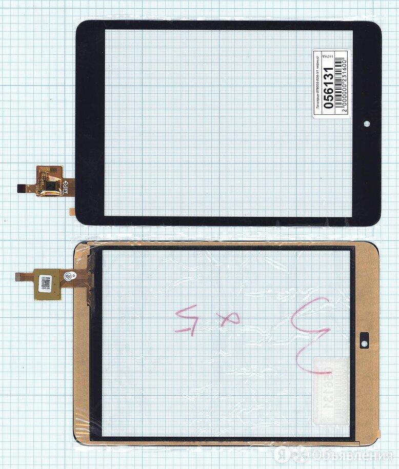 Сенсорное стекло (тачскрин) 078005-02A-V1 черное по цене 720₽ - Запчасти и аксессуары для планшетов, фото 0