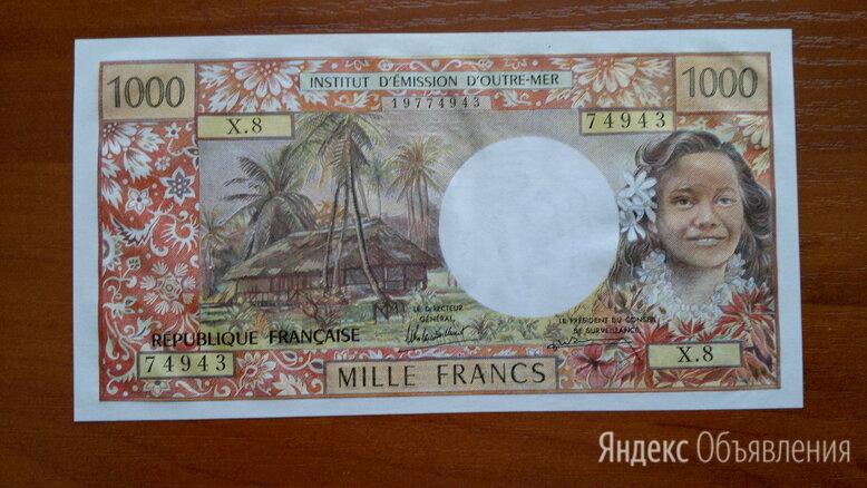 Остров ТАИТИ  1000 франков 1985 г. PAPEETE по цене 7500₽ - Банкноты, фото 0