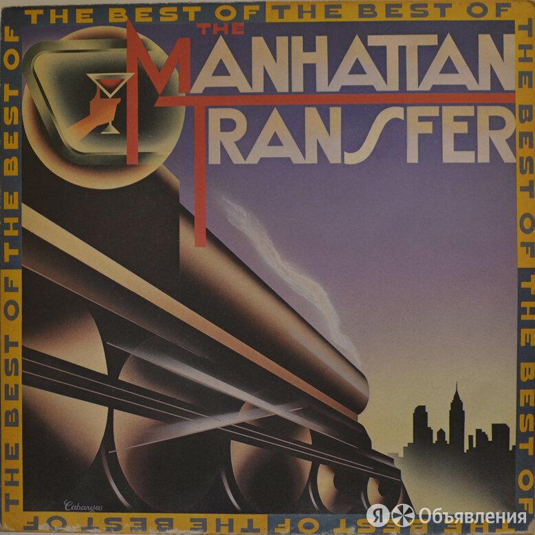 Manhattan Transfer — The Best Of The Manhattan Transfer, 1981 по цене 689₽ - Виниловые пластинки, фото 0