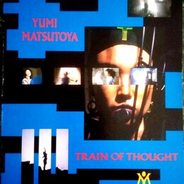Видеофильмы - VHD диск – Japan Pop-music! – Yumi Matsutoya - Train of Thought - 1984, 0