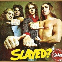 Музыкальные CD и аудиокассеты - Slade-Slayed?-CD-remaster. Новое, 0