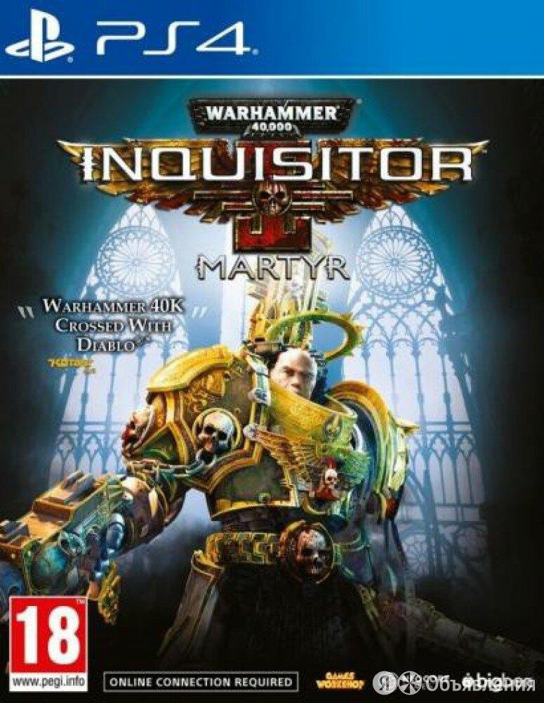 PS4 Warhammer 40,000: Inquisitor - Martyr. Standard Edition по цене 1890₽ - Игры для приставок и ПК, фото 0