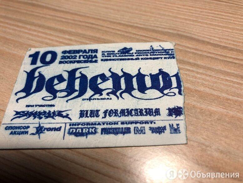 Билет с концерта Behemoth (с автографом) по цене 1000₽ - Билеты, фото 0