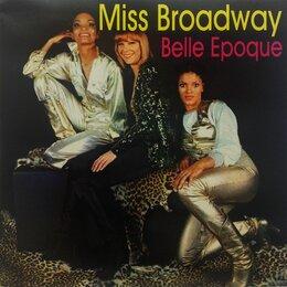 Музыкальные CD и аудиокассеты - СD BELLE EPOQUE MISS BROADWAY 1977 (Wounded Bird Records (2) – WOU 6008,RUS), 0