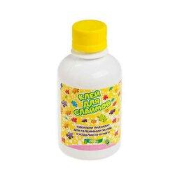 Мыльные пузыри - Клей для слаймов, 200 мл, 0