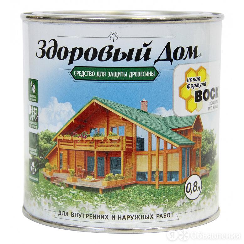 Деревозащитное средство Здоровый дом 90000857533 по цене 351₽ - Промышленная химия и полимерные материалы, фото 0