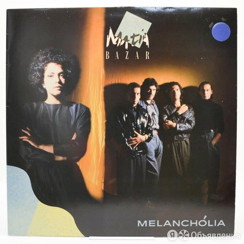 Matia Bazar — Melanch?lia, 1985 по цене 2490₽ - Виниловые пластинки, фото 0