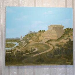 Картины, постеры, гобелены, панно - Картина масло/холст/подрамник.по мотивам:Афинский акрополь Лео фон Кленце, 0