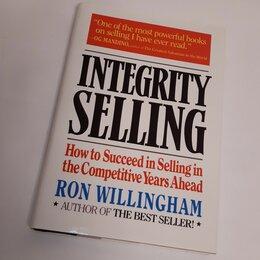 Бизнес и экономика - Integrity Selling : How to Succeed in Selling, 0