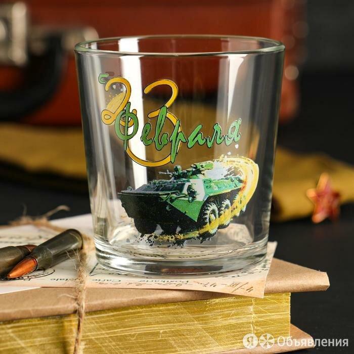 "Бокал для виски ""С 23 Февраля!"" БТР, 250 мл по цене 225₽ - Бокалы и стаканы, фото 0"