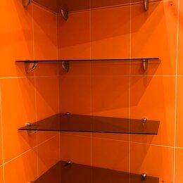 Полки, стойки, этажерки - Продам стеклянные полки в ванную, 0