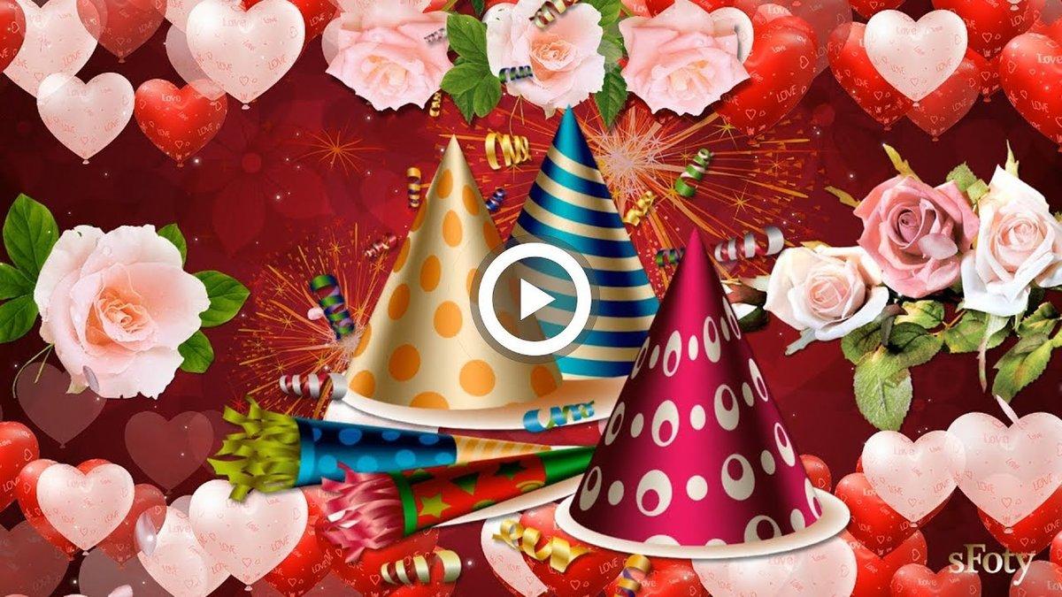 Красивые видео открытки днем рождения