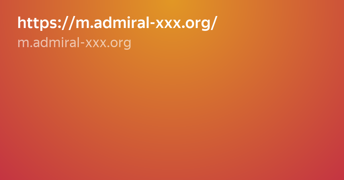 фото Org xxx http admiral