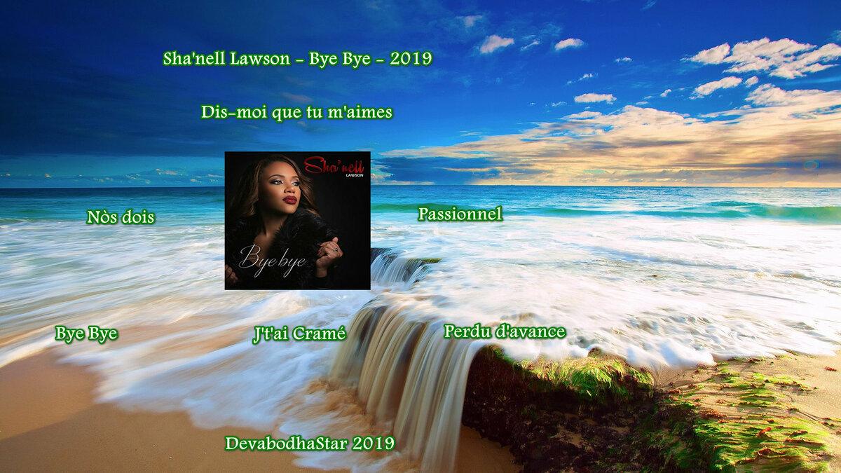 Sha'nell Lawson - Bye Bye - 2019 by Devabodha S1200