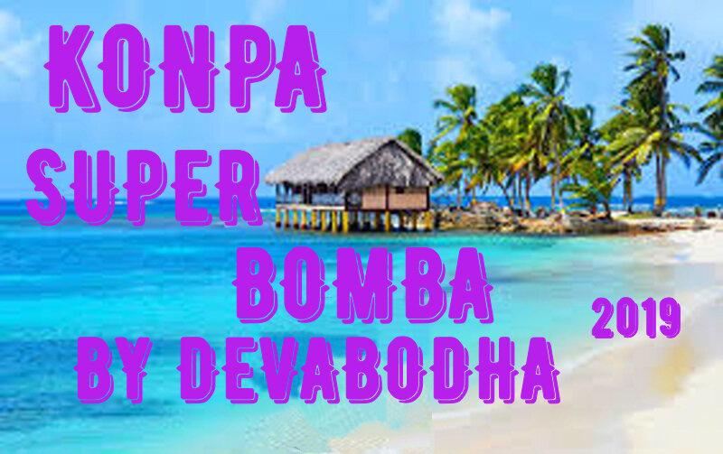 KONPA SUPER BOMBA BY DEVABODHA 2019 S1200