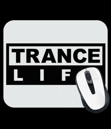 Коврик для мыши Trance life