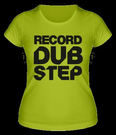 Женская футболка Record Dubstep