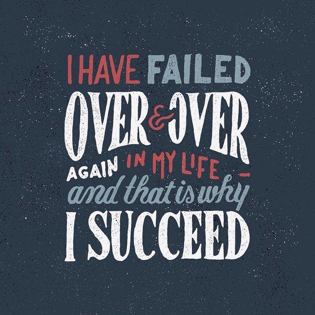 I have failed