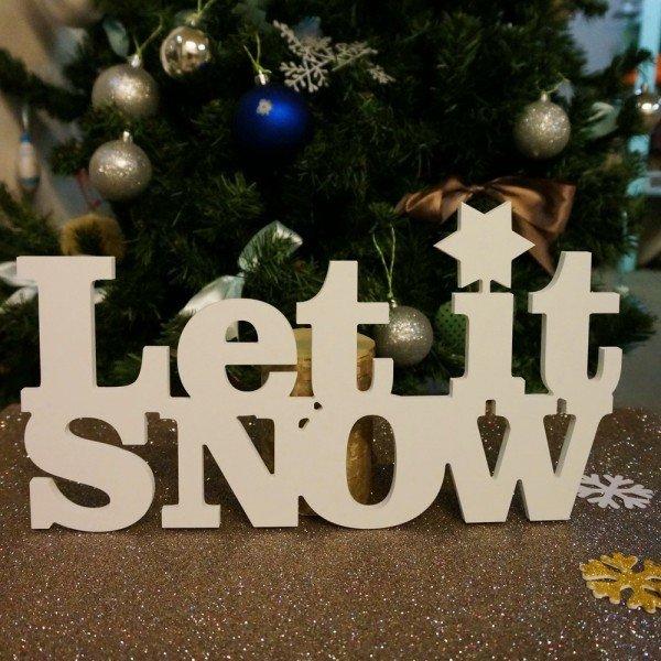 """""""Let it snow!"""""""