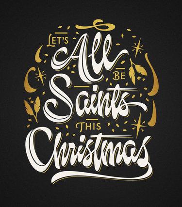 Saints for Christmas