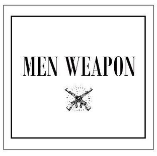 MEN WEAPON