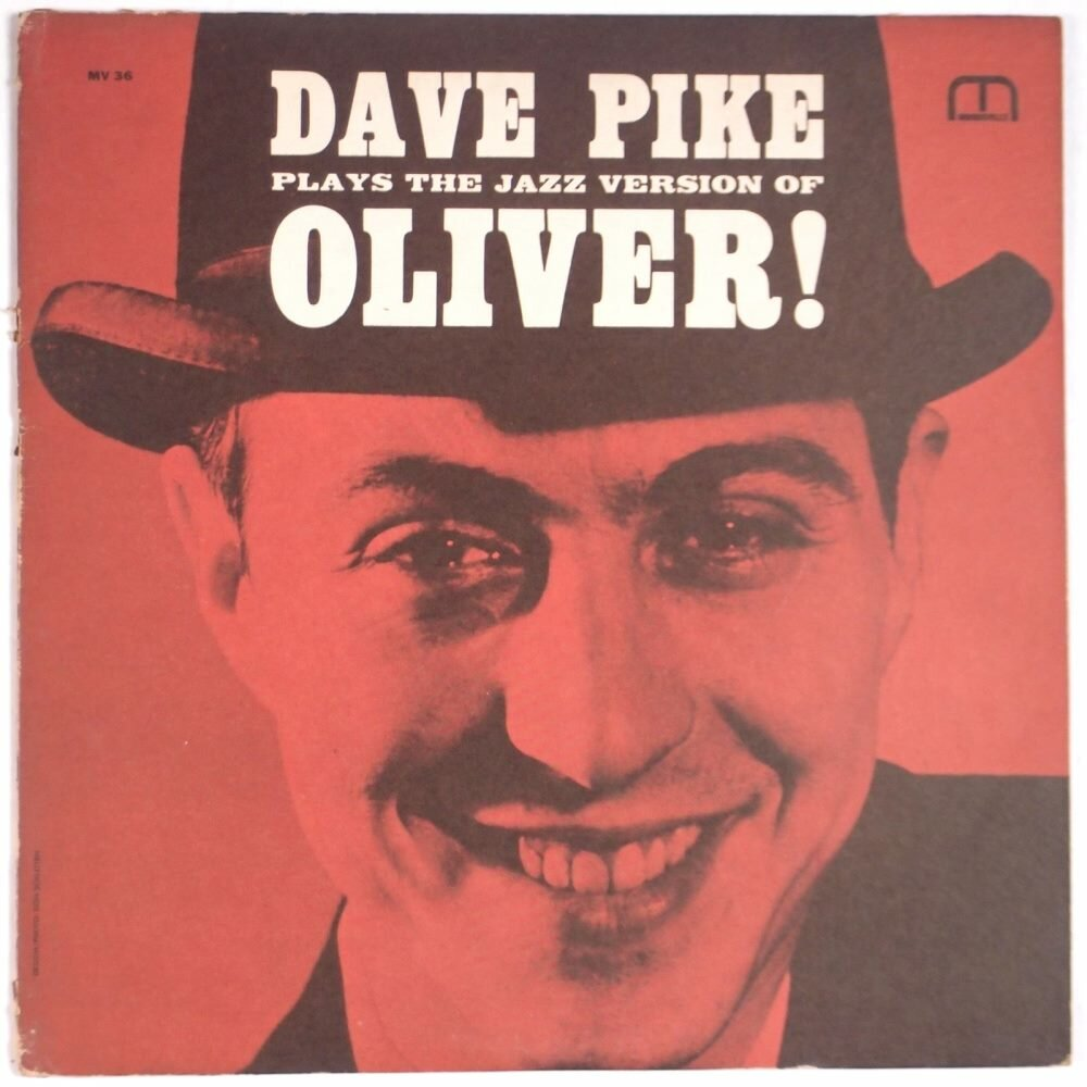 Dave Pike - Plays The Jazz Version Of Oliver!  (Moodsville MVLP 36)