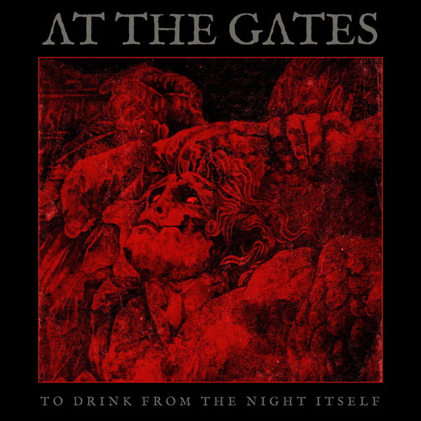 """Обложка альбома At the Gates """"To Drink from the Night Itself"""""""