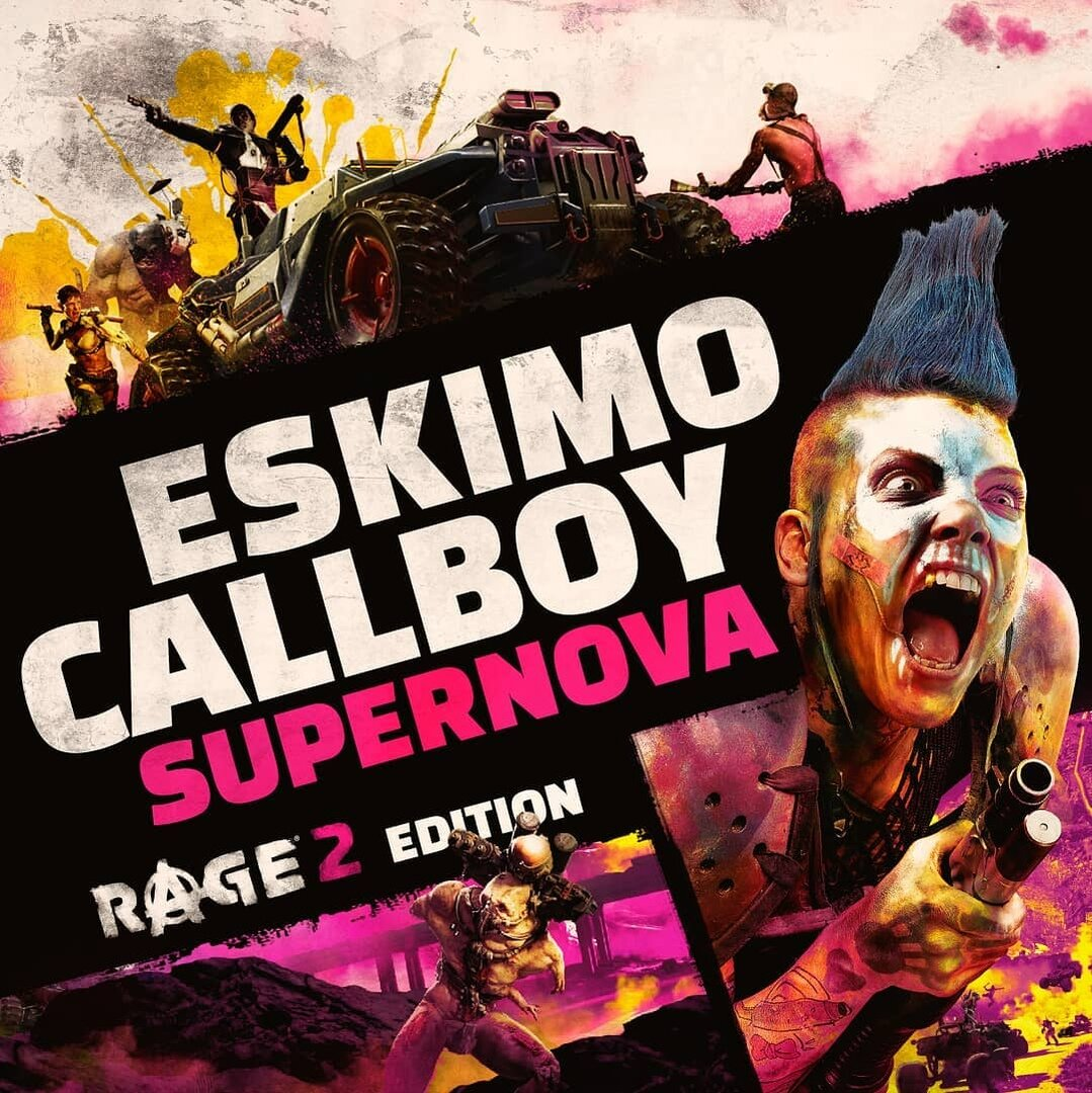Обложка: Eskimo Callboy - Supernova (Rage 2 Edition)