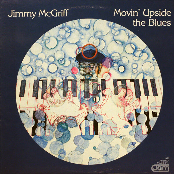 Jimmy McGriff—Movin' Upside the Blues (Jam, 1981)